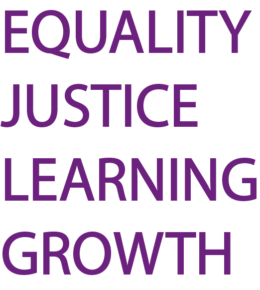 Equality, Justice, Learning, Growth